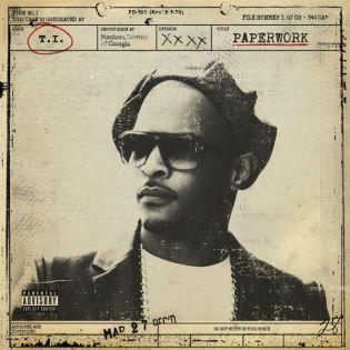 T.I. - Paperwork (Album Stream)