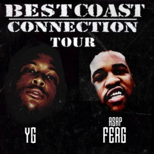 YG  & A$AP Ferg Announce 'BestCoast Connection Tour'