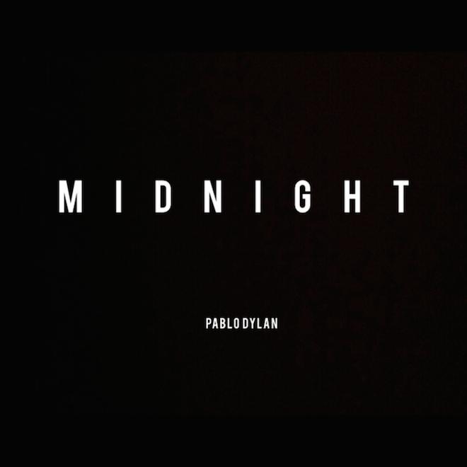 Pablo Dylan - Midnight