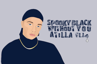 Spooky Black - Without You (AtillA Flip)