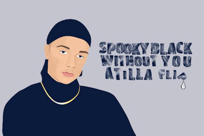 Spooky Black - Without You (AtillA Flip)