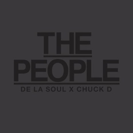De La Soul featuring Chuck D - The People