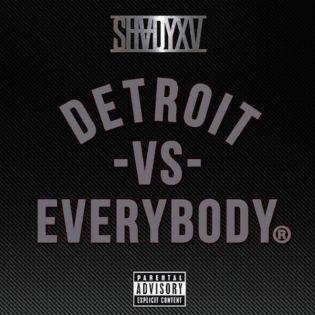 "Eminem, Big Sean, Royce Da 5'9"", Danny Brown, Dej Loaf & Trick Trick  - Detroit Vs. Everybody"