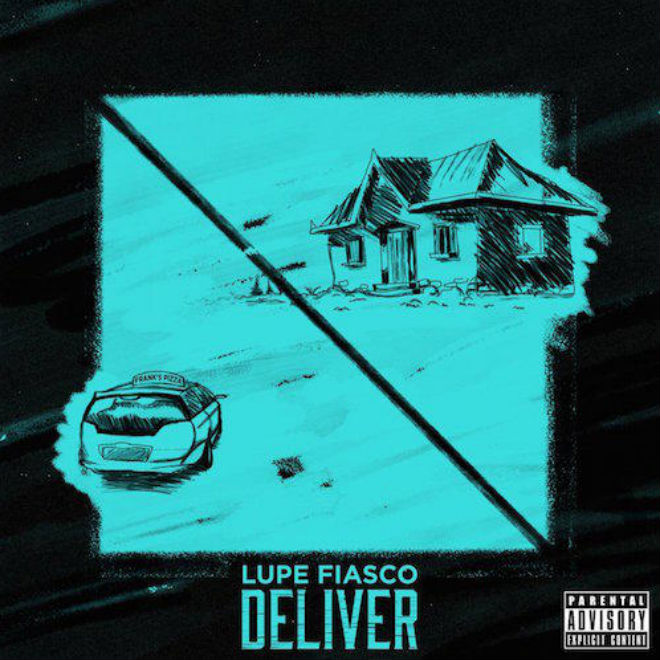 Lupe Fiasco featuring Ty Dolla $ign - Deliver