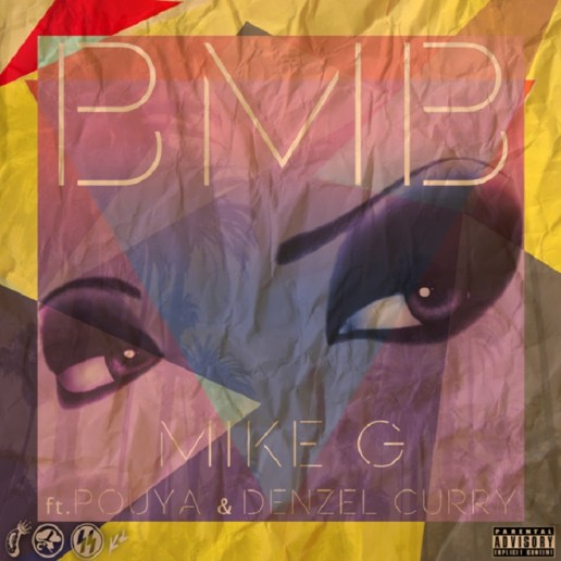 Mike G featuring Pouya & Denzel Curry - BMB