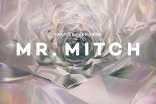 Stream Mr. Mitch's 'Parallel Memories' LP