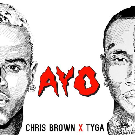 Chris Brown and Tyga - Ayo