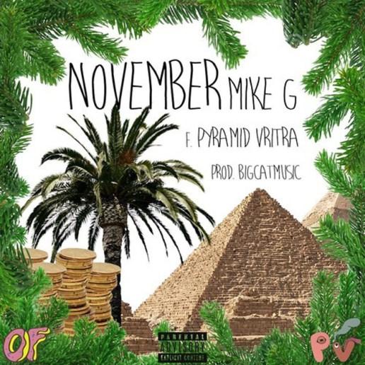 Mike G featuring Pyramid Vritra – November