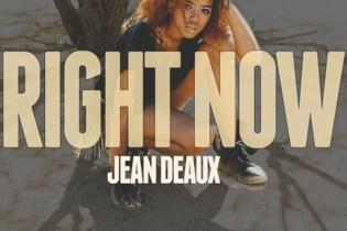 PREMIERE: Jean Deaux - Right Now