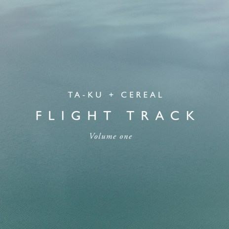 "Ta-ku Teams Up With Cereal Magazine to Create Vol. I of ""Flight Track"""