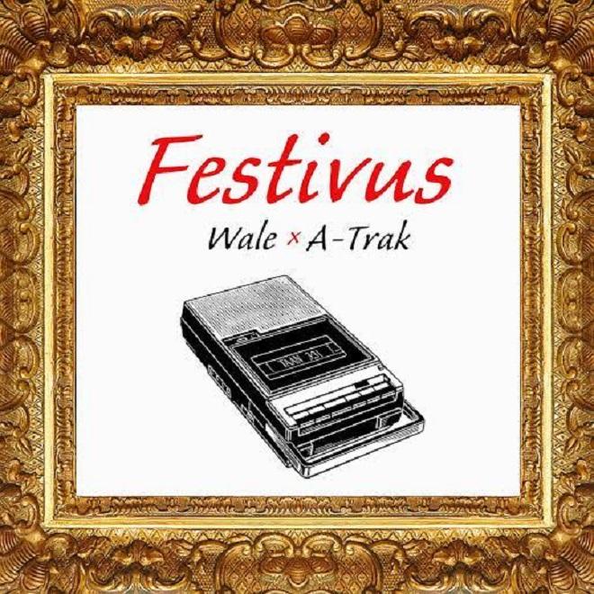 Wale & A-Trak Release 'Festivus' Project Featuring Pusha T, A$AP Ferg, Chance The Rapper & More