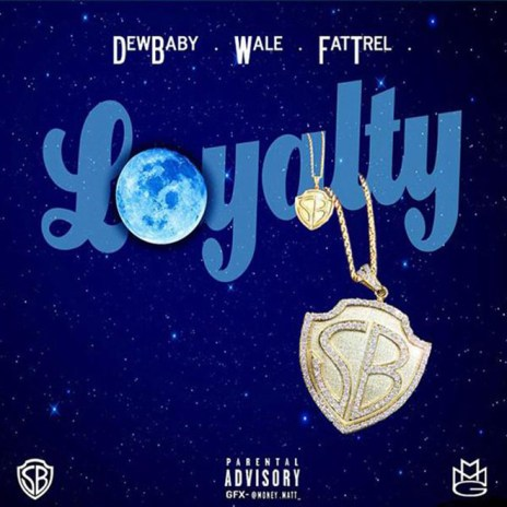 Wale featuring Dew Baby and Fat Trel - Loyalty