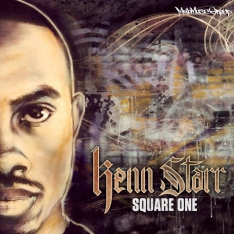 PREMIERE: Kenn Starr - Square One (Album Stream)