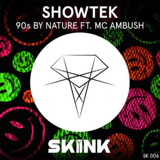 Showtek featuring MC Ambush – 90s By Nature (Original Mix)
