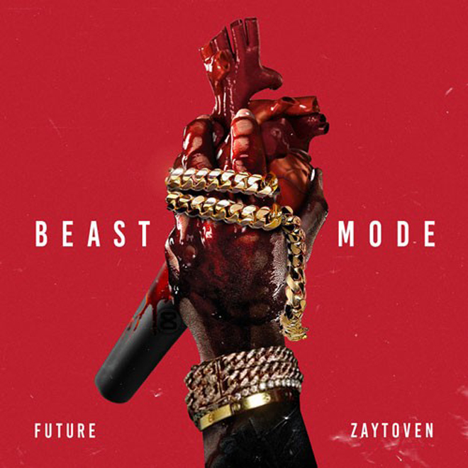 Future and Zaytoven - Beast Mode (Mixtape)