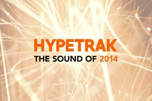 HYPETRAK: The Sound Of 2014