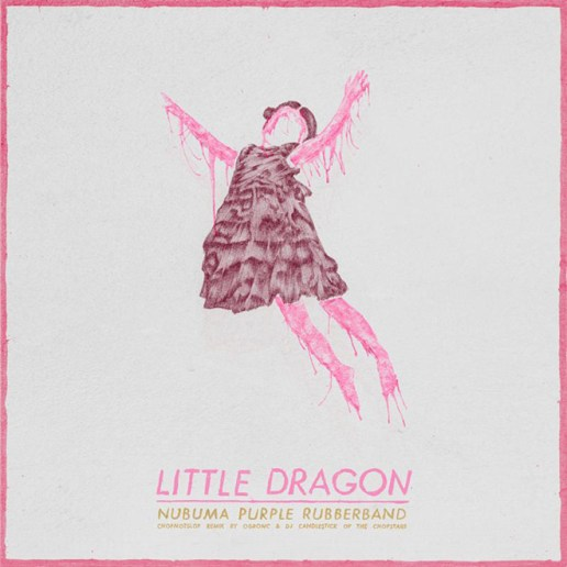 Little Dragon - Nabuma Purple Rubberband (ChopNotSlop Remix Album by OG Ron C & DJ Candlestick)