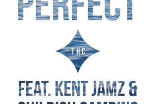 THC featuring Childish Gambino and Kent Jamz (Overdoz.) - Perfect