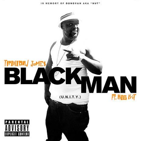 Trinidad Jame$ featuring Big K.R.I.T. - BlackMan Pt. 1 (U.N.I.T.Y.)