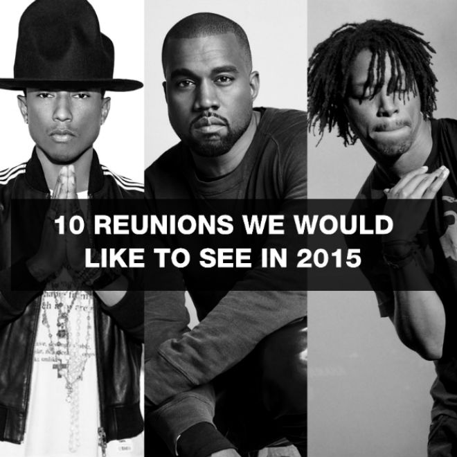 10 Reunions We Want To See in 2015