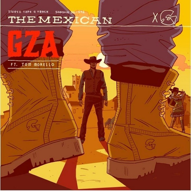 GZA featuring Tom Morello – The Mexican