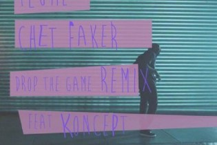 Flume & Chet Faker featuring Koncept - Drop The Game (Remix)