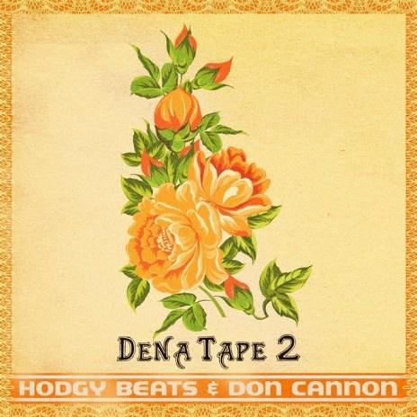 Hodgy Beats - Dena Tape 2 (Mixtape Stream)