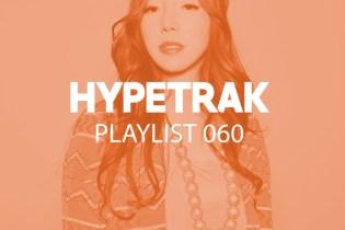 HYPETRAK Playlist 060