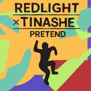 Redlight x Tinashe - Pretend