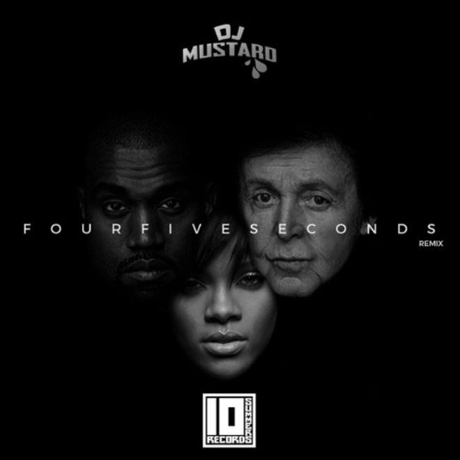 Rihanna featuring Kanye West & Paul McCartney - FourFiveSeconds (DJ Mustard Remix)