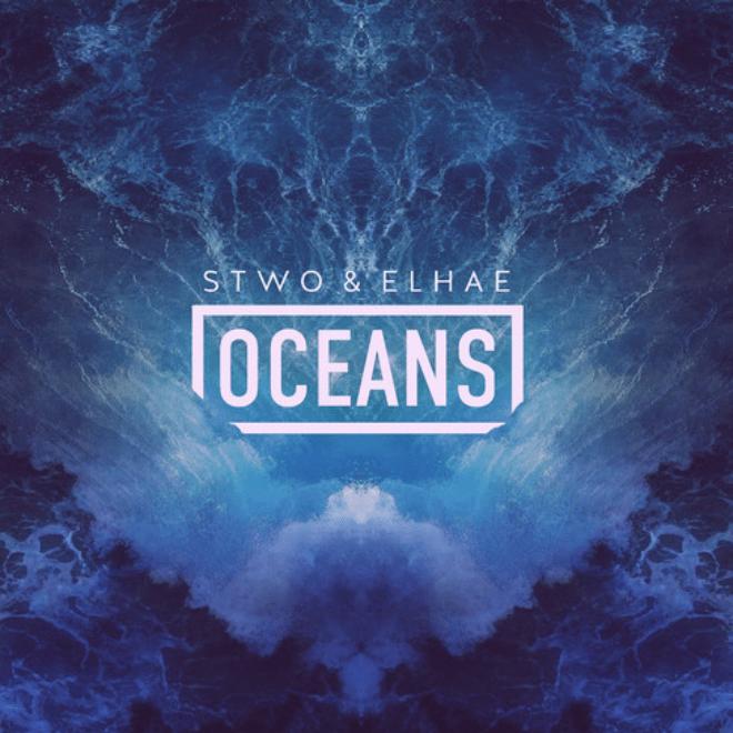 Stwo & ELHAE - Oceans