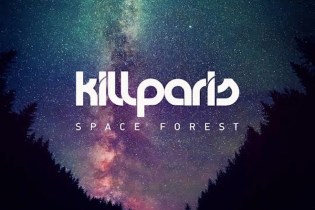 Kill Paris - Space Forest