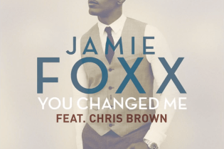 Jamie Foxx featuring Chris Brown - You Changed Me