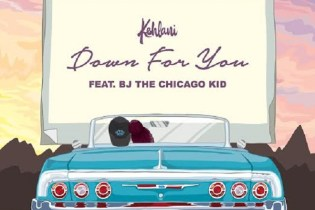Kehlani featuring BJ The Chicago Kid - Down For U