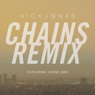Nick Jonas featuring Jhené Aiko - Chains (Remix)