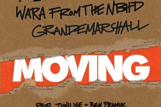 Tunji Ige featuring Wara From The NBHD & GrandeMarshall - Moving