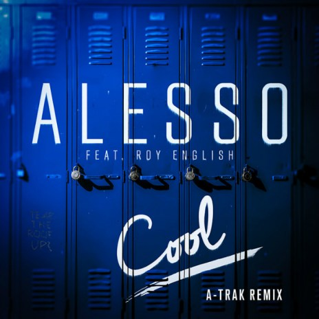 Alesso - Cool (A-Trak Remix)