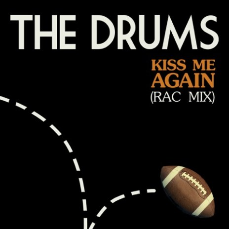 The Drums - Kiss Me Again (RAC Mix)
