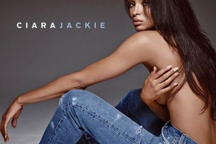 "Ciara Reveals Cover and Tracklist of New Album 'Jackie,' Releases ""I Bet"" Remixes with T.I. and R3hab"