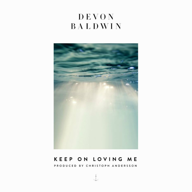 Devon Baldwin - Keep On Loving Me