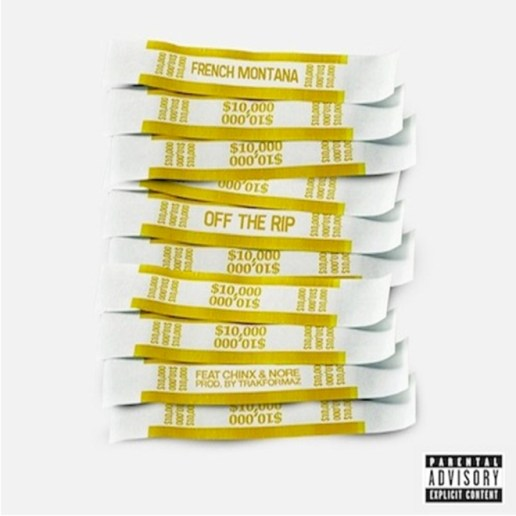 French Montana featuring Chinx Drugz & N.O.R.E. - Off the Rip