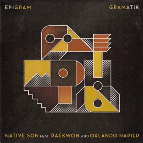 Gramatik featuring Raekwon and Orlando Napier - Native Son