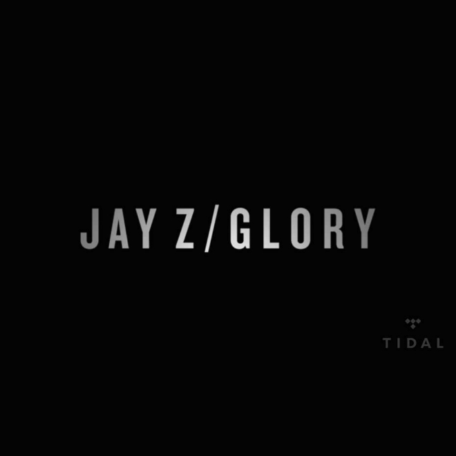 "JAY Z's Releases New Video for ""Glory"" Exclusively on TIDAL"