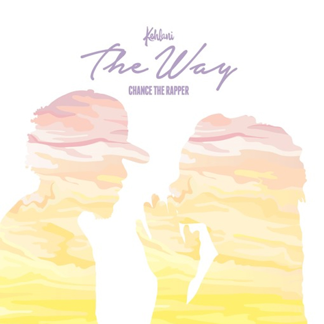 Kehlani featuring Chance The Rapper - The Way
