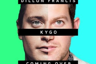 Kygo and Dillon Francis featuring James Hersey - Coming Over