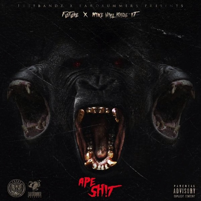 Future & Mike WiLL Made-It Unveil 'Ape Shit' Mixtape Cover