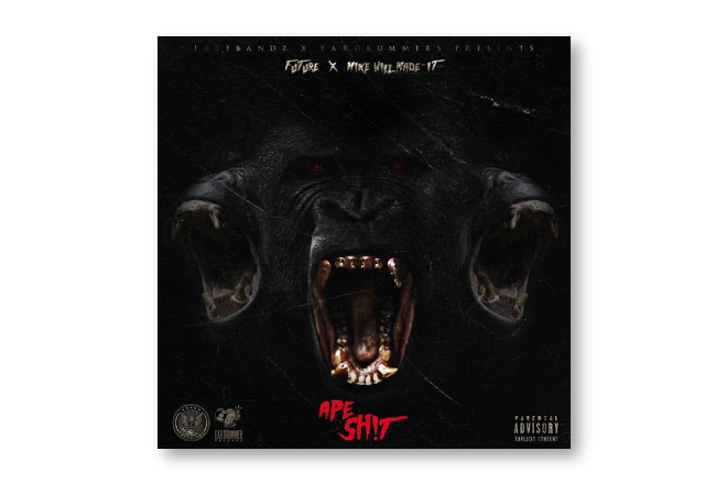 future mike will made it unveil ape shit mixtape cover