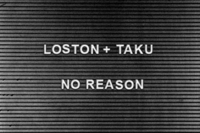 PREMIERE: Loston + Ta-ku - No Reason