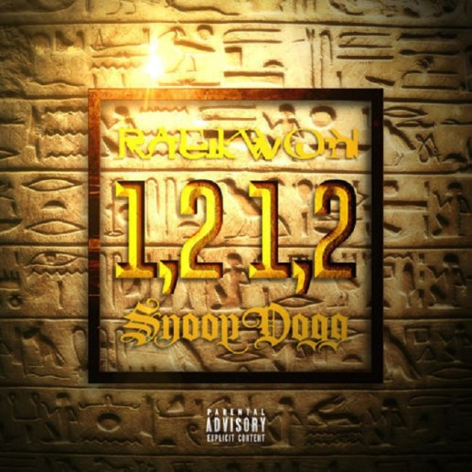 Raekwon featuring Snoop Dogg - 1,2 1,2 (Produced by Scoop DeVille)