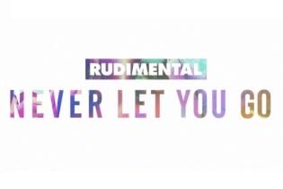 Rudimental - Never Let You Go